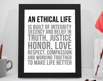 An Ethical Life Is Built On Integrity, Motivational Quotes, Inspirational Quotes