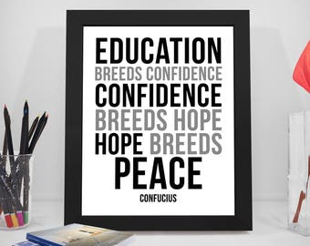 Education Breeds Confidence, Education Quotes, School Quotes, Hope Inspirational Prints, Peace Confucius Black And White Printable