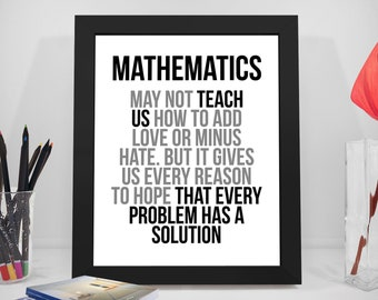 4d8b1c63 Mathematics May Not Teach Us How To Add Love, Math Gift, Math Poster, Math  Teacher, Mathematics Poster, Mathematics, Mathematics Art