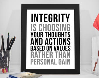 Integrity Quotes, Thoughts Sayings, Action Print Art, Business Prints, Value Quotes, Office Decor, Office Art, Office Gifts