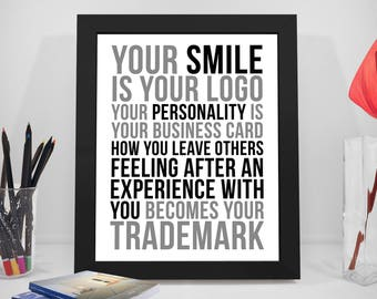 Your Smile Is Your Logo Quote, Personality Quote, Trademark Poster, Office Decor, Office Art, Motivational Wall Decor, Office Wall Art