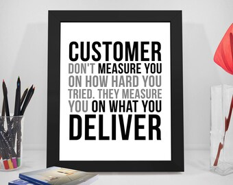 Customer Don't Measure You, Customer Quotes, Customer Print, Customer Poster, Office Wall Art, Office Gifts