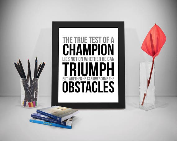 The True Test Of A Champion Quote Overcoming Obstacles Quote Etsy Fascinating Overcoming Obstacles Quotes