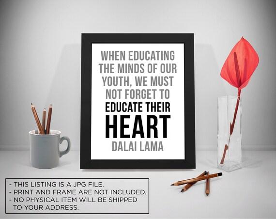 education printable quotes educate heart sayings dalai lama