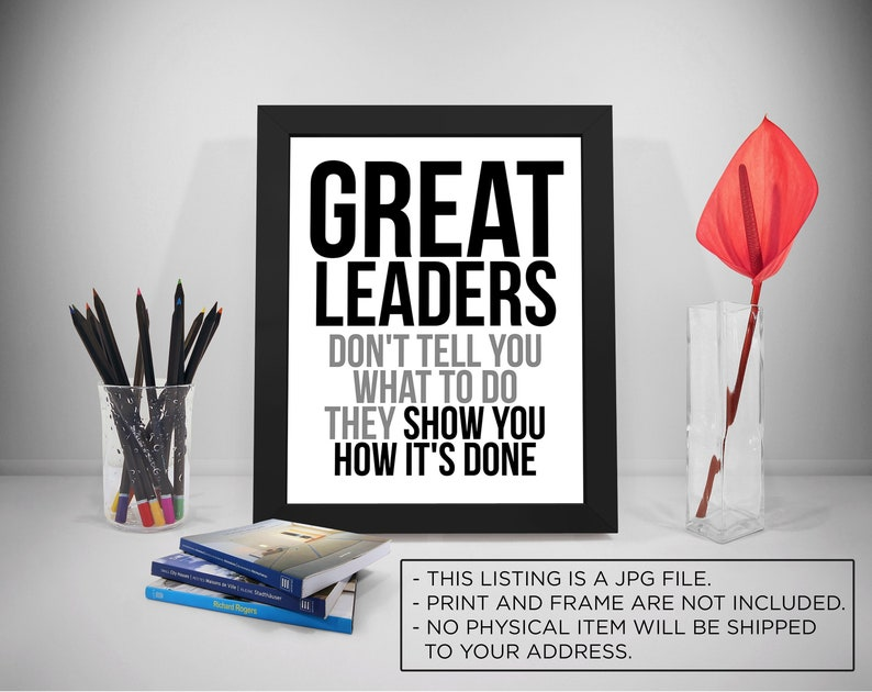 Great Leader Leaders Quote Printable Leadership Quote Etsy