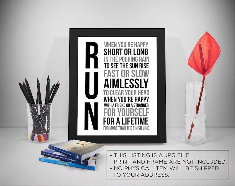 da4cdc6e07d31 Run, Running Gifts, Running Quotes, Running Motivation, Running  Inspiration, Run Happy, Run Inspired, Run Print, Run Signs