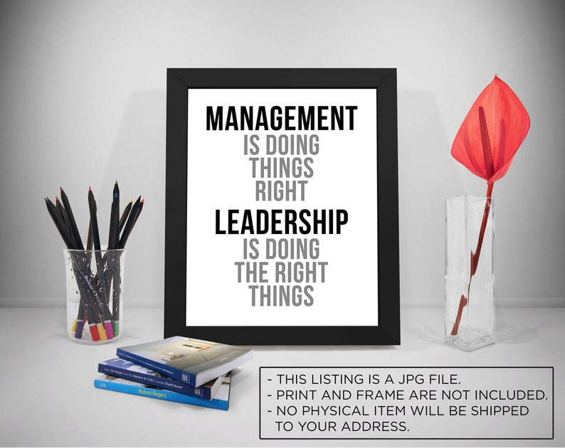Management Is Doing Thing Right Quotes Leadership Quotes Etsy