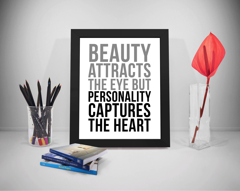 Citaten Over Persoonlijkheid : Schoonheid trekt het oog maar persoonlijkheid vangt het hart etsy