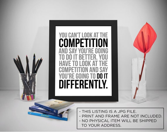 Business Competition Quotes, Competition Quotes, Business Quotes, Do It  Differently, Business Strategy Poster, Competition Poster