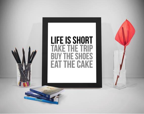 Das Leben Ist Kurz Nehmen Die Reise Kaufen Die Schuhe Essen Etsy