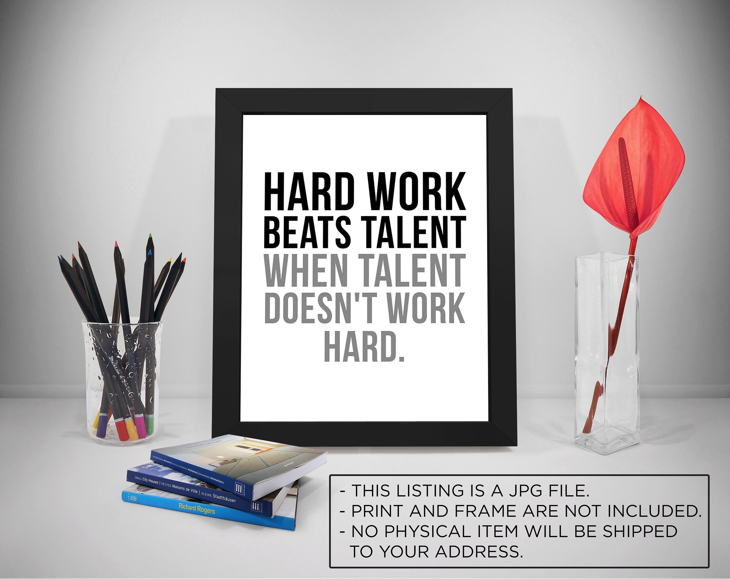Hard Work Beats Talent Quotes Talent Sayings Work Hard Etsy