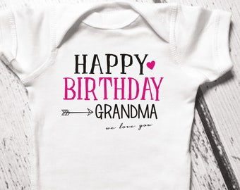Happy Birthday Grandma Baby Bodysuit Grandmas Shirt For Toddler