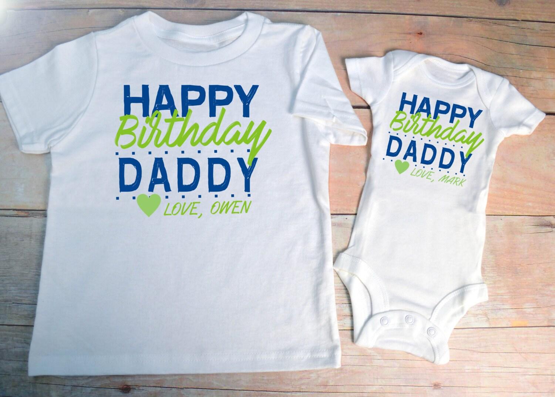 HAPPY BIRTHDAY DADDY Shirt Set Infant Little Kid