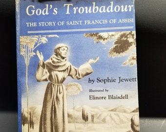 God's Troubador The Story of Saint Francis of Assisi| 1940  | Vintage Catholic Children's Book |  Catholic Children |