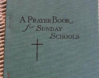 A Prayer Book for Sunday Schools | First Edition 1911  | Vintage Catholic Children's Book | Catholic Books | Catholic Children