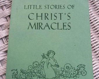 Little Stories of Christ's Miracles | First Edition 1942  | Vintage Catholic Children's Book | Catholic Books | Catholic Children