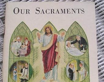 Our Sacraments| First Edition 1927  | Vintage Catholic Children's Book | Catholic Books | Catholic Children