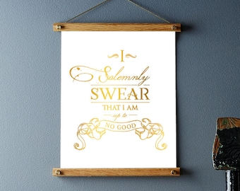 Harry Potter Marauders Map Print - Harry Potter Wall Art - I Solemnly Swear That I Am Up To No Good - Real Gold Foil Print Harry Potter Gift