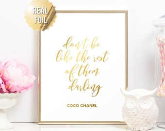 417bbc8641a5 Chanel Print Coco Chanel Poster - Chanel Decor - Coco Chanel Quote Gold  Foil Print - Don t Be Like The Rest of Them Darling - Fashion Prints