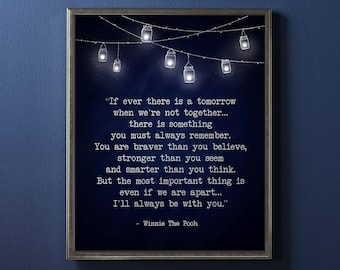 Inspirational Wall Art Winnie The Pooh Quote If Ever There Etsy