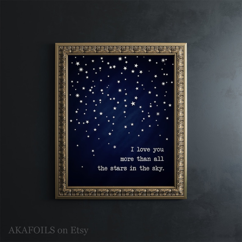 I Love You More Than All The Stars In The Sky Silver Foil Etsy