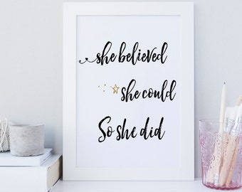She believed she could so she did, quote, wall art, decor, printable, print, digital file, download, office decor, picture, typography, gold