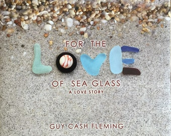 For the Love of Sea Glass