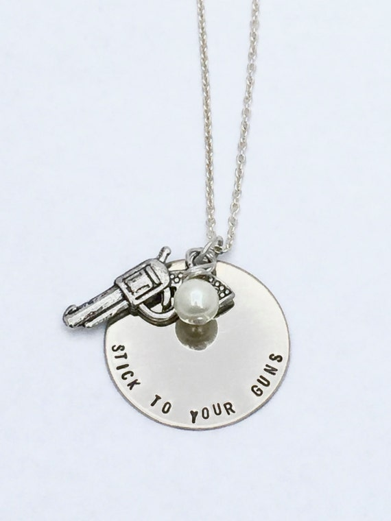 Stick To Your Guns Hand Stamped Metal Necklace Stamped Etsy