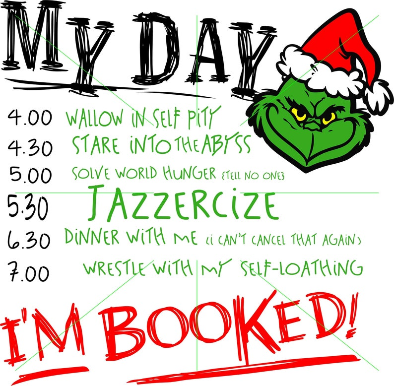 8373e202e Grinch My Day I'm Booked Christmas Sublimation Transfer | Etsy