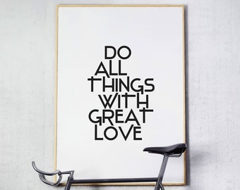 Do All Things With Love, Printable Wall Art, Inspirational Prints, Motivational Quotes, 16x20, 8x10, Home Decor Prints