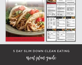 5 Day Slim Down Clean Eating Meal Plan
