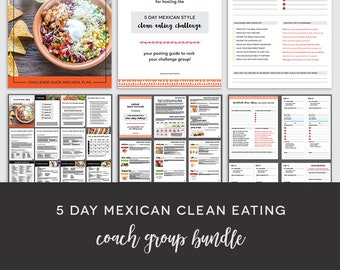 Coach Group Bundle : 5 Day Mexican Style Clean Eating Challenge