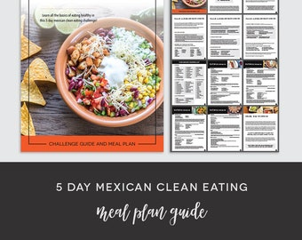 5 Day Mexican Clean Eating Meal Plan