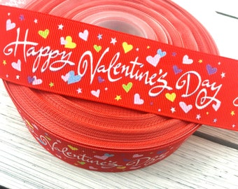 Happy Valentines Day Grosgrain Ribbon with Colorful Hearts 1 inch 1.5 inch 25mm 38mm