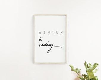 Winter is Coming Printable/ Christmas Printable/ Game of Thrones Printable Quotes/ Printable Black & White/ Holiday Printable Wall Decors