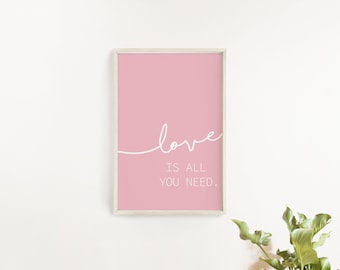Love is All You Need Printable/ Love Quotes Printable/ Love Sign/ Bedroom Wall Art/ Lyrics Quote Printable/ All You Need is Love