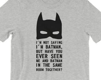 IM Not Dicendo IM Batman per bambini T shirt Divertente Supereroe Regalo Top