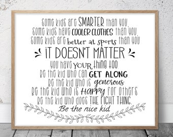 Some Kids Are Smarter Than You, Be The Nice Kid, Children Prints, Kids Room Decor, Teen Room Wall Art, Classroom Posters, Teacher Gifts
