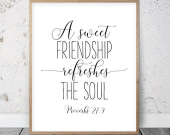 bible verse printable a sweet friendship refreshes the soul