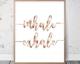 Inhale Exhale Zeichen, Rose Gold Druckbare Wandkunst, Einatmen Ausatmen  Druck, Einatmen Ausatmen Wandkunst, Einatmen Ausatmen Poster,  Yoga Geschenke, ...