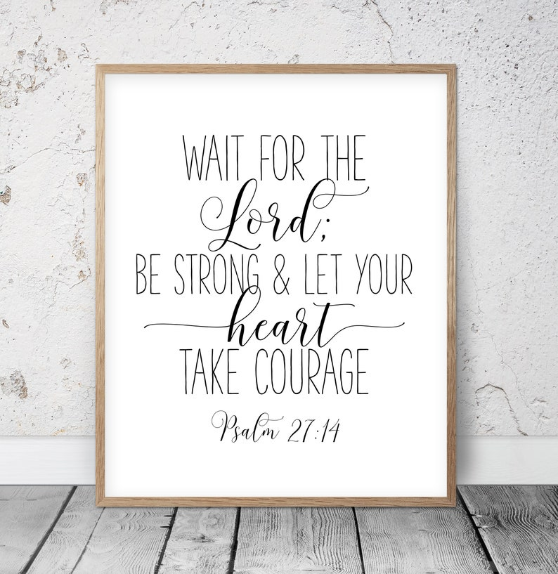 Christian Bible Scripture Wait for the Lord Psalm 27:14, Religious Gifts,  Inspirational Wall Art, Bible Verse Prints Scripture Printable Art