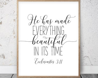 He Has Made Everything Beautiful In Its Time, Ecclesiastes 3:11, Bible Verse Poster, Christian Decor, Scripture Print, Christian Wall Art
