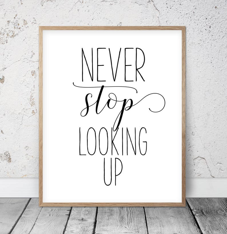 Never Stop Looking Up Inspirational Quotes Childrens Wall Etsy