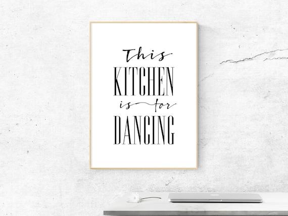 Druck Kunstdruck A4 Spruch This kitchen is for dancing Küche Humor Bild Neu