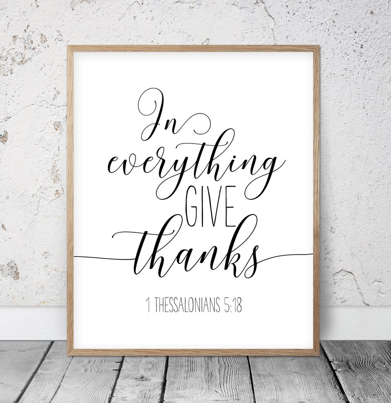 In Everything Give Thanks 1 Thessalonians 5:18 Bible Verse image 0
