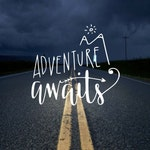 Adventure Awaits Decal / Car Decal / Vinyl Sticker / Explore Outdoor / Gift Personalized