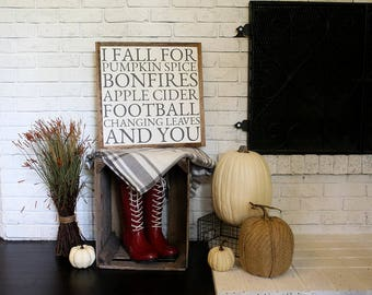 "I Fall for... 18""x18"" wood sign 