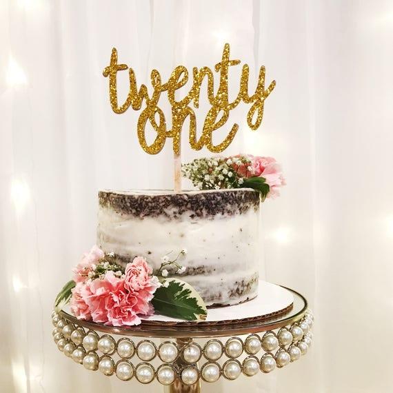 Twenty One Cake Topper 21st Birthday Cake Topper 21 Cake