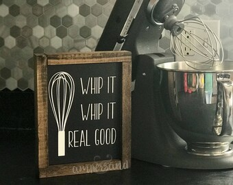 "Whip It Real Good Small Shelf Sitter Sign | 7""x9"""