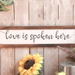 Love is Spoken Here Sign, Wedding Gift, Modern Rustic Farmhouse Decor, Bedroom Wall Dining Room Kitchen Sign, Gift for Couples, Church Decor